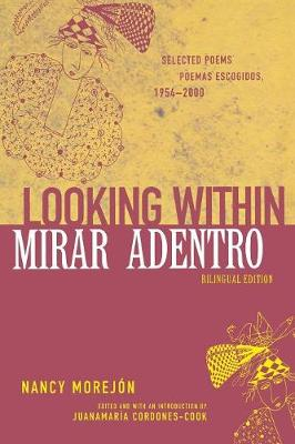 Looking Within/Mirar Adentro: Selected Poems, 1954-2000 - African American Life Series (Paperback)