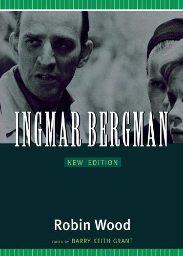 Ingmar Bergman - Contemporary Approaches to Film and Media Series (Paperback)
