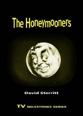 The Honeymooners - TV Milestones Series (Paperback)