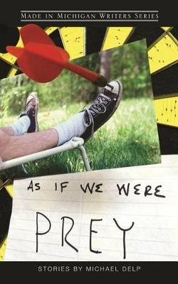 As If We Were Prey - Made in Michigan Writers (Paperback)