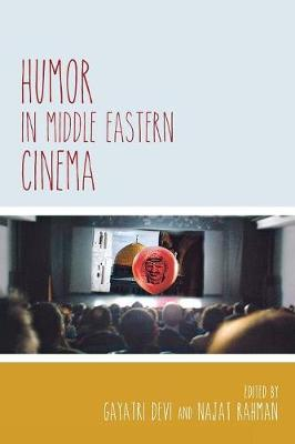Humor in Middle Eastern Cinema - Contemporary Approaches to Film and Media Series (Paperback)