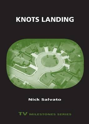 Knots Landing - TV Milestones Series (Paperback)