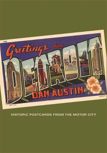 Greetings From Detroit: Historic Postcards from the Motor City - A Painted Turtle book (Paperback)