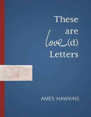 These Are Love(d) Letters - Made in Michigan Writers Series (Paperback)