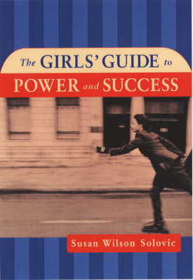The Girls' Guide to Power and Success (Hardback)