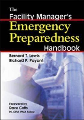 The Facility Manager's Emergency Preparedness Handbook (Hardback)
