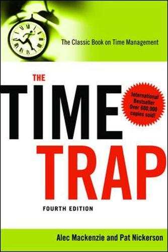 The Time Trap: The Classic Book on Time Management (Paperback)