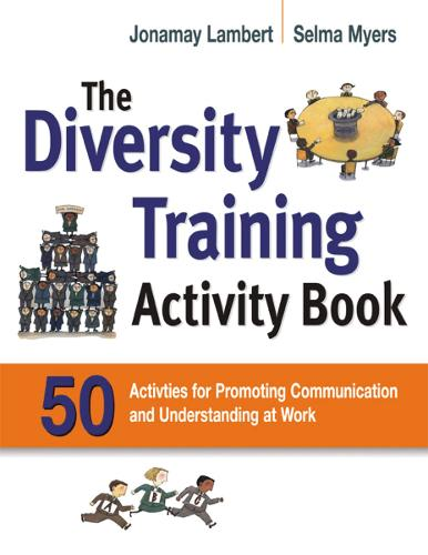 The Diversity Training Activity Book: 50 Activities for Promoting Communication and Understanding at Work (Paperback)