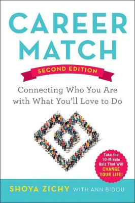 Career Match: Connecting Who You Are with What You'll Love to Do (Paperback)