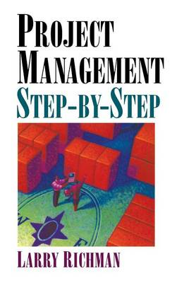 Project Management Step-By-Step (Hardback)