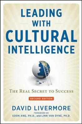 Leading with Cultural Intelligence: The Real Secret to Success (Hardback)