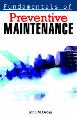 Fundamentals of Preventive Maintenance (Paperback)