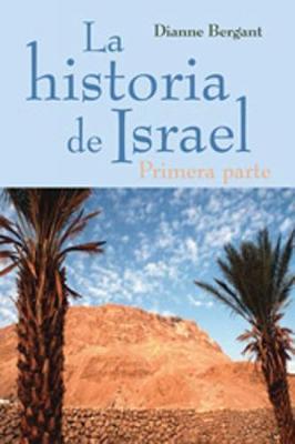 La Historia de Israel - Primera parte (Paperback)
