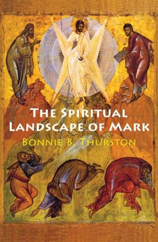The Spiritual Landscape of Mark (Paperback)
