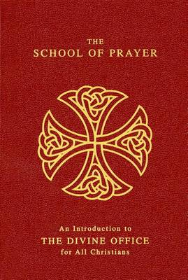 School of Prayer an Introd Nr (Paperback)