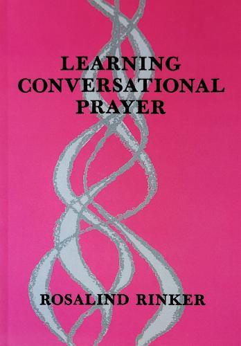 Learning Conversational Prayer (Paperback)