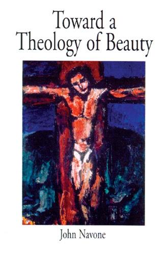 Toward a Theology of Beauty (Paperback)