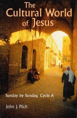 The Cultural World of Jesus: Sunday By Sunday, Cycle A (Paperback)