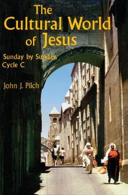The Cultural World of Jesus: Sunday By Sunday, Cycle C (Paperback)
