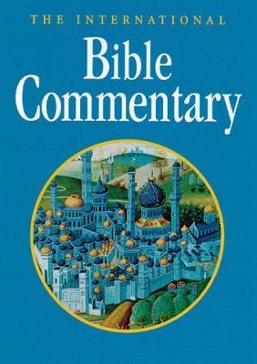 The International Bible Commentary (Hardback)