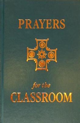 Prayers For The Classroom (Hardback)