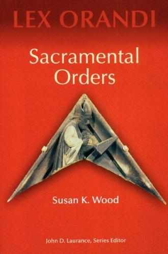Sacramental Orders (Paperback)