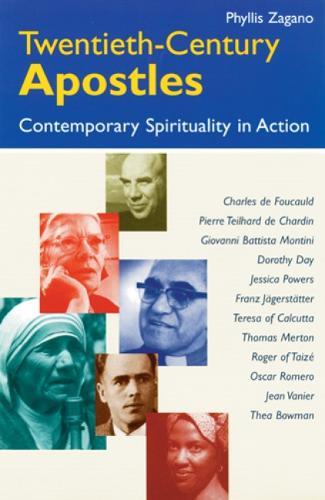 Twentieth-Century Apostles: Contemporary Spirituality in Action (Paperback)