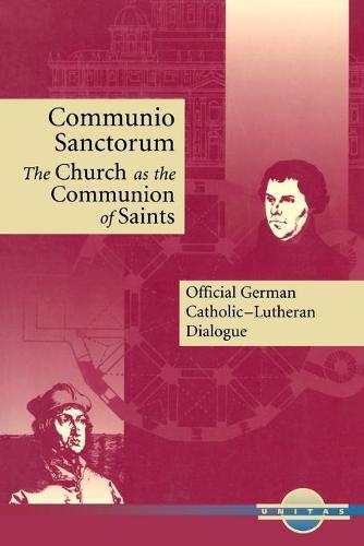Communio Sanctorum: The Church as the Communion of Saints - Unitas Books Series (Paperback)