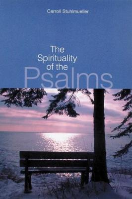The Spirituality of the Psalms (Paperback)