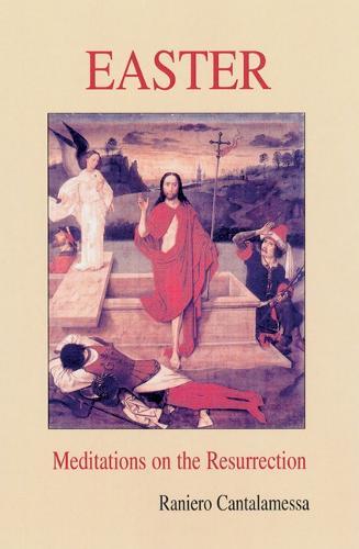 Easter: Meditations on the Resurrection (Paperback)