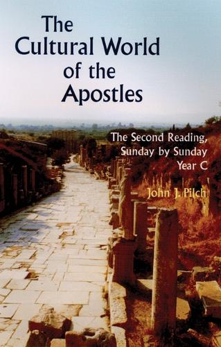 The Cultural World of the Apostles: Sunday by Sunday Year C: The Second Reading (Paperback)