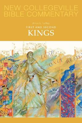 First and Second Kings - NEW COLLEGEVILLE BIBLE COMMENTARY: OLD TESTAMENT 9 (Paperback)
