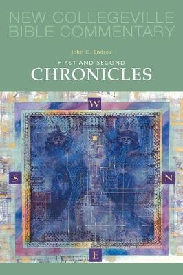 First And Second Chronicles - NEW COLLEGEVILLE BIBLE COMMENTARY: OLD TESTAMENT 10 (Paperback)