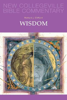 Wisdom: Volume 20 - NEW COLLEGEVILLE BIBLE COMMENTARY: OLD TESTAMENT 20 (Paperback)