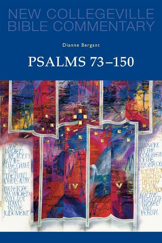 Psalms 73-150: Volume 23 - NEW COLLEGEVILLE BIBLE COMMENTARY: OLD TESTAMENT 23 (Paperback)