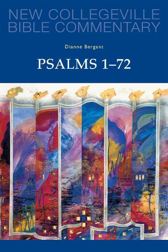 Psalms 1-72: Volume 22 - NEW COLLEGEVILLE BIBLE COMMENTARY: OLD TESTAMENT 22 (Paperback)
