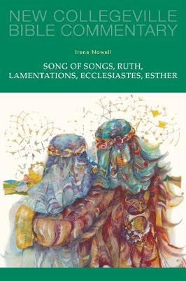 Song of Songs, Ruth, Lamentations, Ecclesiastes, Esther: Volume 24 - NEW COLLEGEVILLE BIBLE COMMENTARY: OLD TESTAMENT 24 (Paperback)
