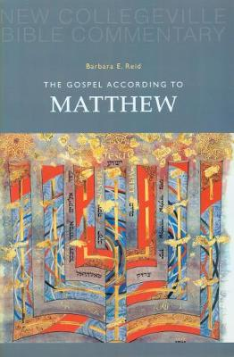 The Gospel According to Matthew: Volume 1 - NEW COLLEGEVILLE BIBLE COMMENTARY: NEW TESTAMENT 1 (Paperback)