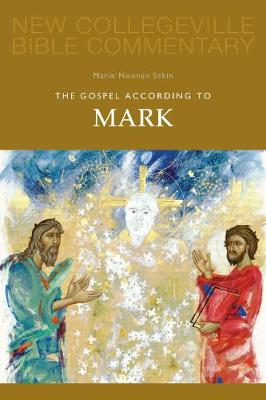 The Gospel According to Mark: Volume 2 - NEW COLLEGEVILLE BIBLE COMMENTARY: NEW TESTAMENT 2 (Paperback)