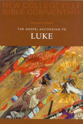 The Gospel According To Luke: Volume 3 - NEW COLLEGEVILLE BIBLE COMMENTARY: NEW TESTAMENT 3 (Paperback)