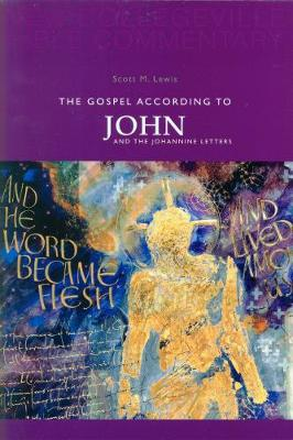 The Gospel According to John and the Johannine Letters: Volume 4 - NEW COLLEGEVILLE BIBLE COMMENTARY: NEW TESTAMENT 4 (Paperback)