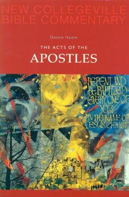 The Acts of the Apostles: Volume 5 - NEW COLLEGEVILLE BIBLE COMMENTARY: NEW TESTAMENT 5 (Paperback)