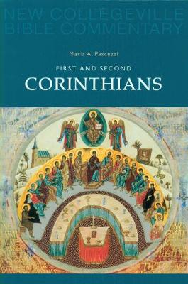 First and Second Corinthians: Volume 7 - NEW COLLEGEVILLE BIBLE COMMENTARY: NEW TESTAMENT 7 (Paperback)