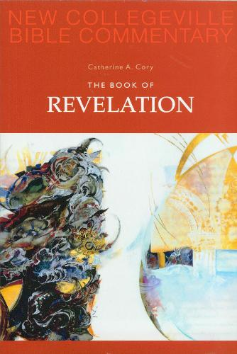 The Book of Revelation - New Collegeville Bible Commentary: New Testament 12 (Paperback)