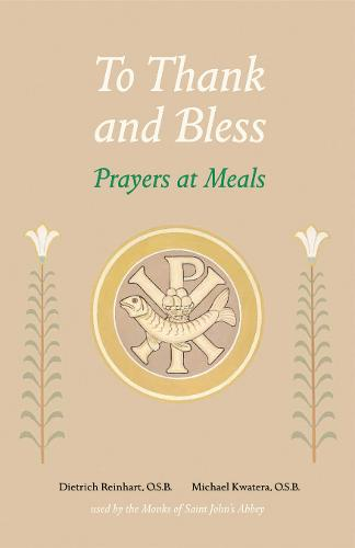 To Thank and Bless: Prayers at Meals (Paperback)
