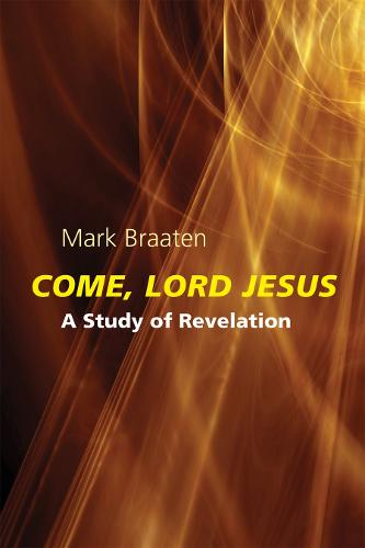 Come, Lord Jesus: A Study of Revelation (Paperback)