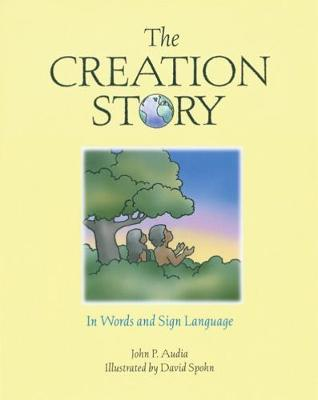 The Creation Story: In Words and Sign Language (Hardback)