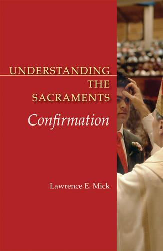 Confirmation - Understanding the Sacraments (Paperback)