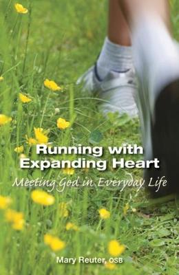 Running with Expanding Heart: Meeting God in Everyday Life (Paperback)