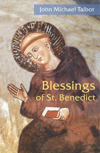 Blessings of St. Benedict (Paperback)